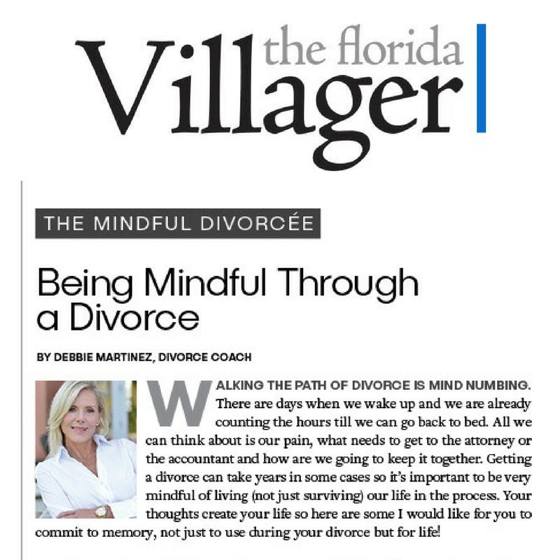 Debbie Martinez, Divorce Coach, Divorce advice, Debbie Does Divorce, Transformation thru Divorce, mindful life coaching, mindful divorce coach