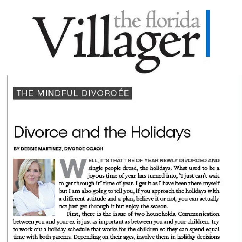 Debbie Martinez, Divorce Coach, Divorce advice, Debbie Does Divorce, Transformation thru Divorce, Divorce and the holidays